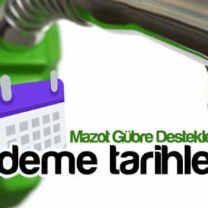 2021 Mazot Gübre Desteği Ödeme Tarihleri (ZİRAAT BANKASI)