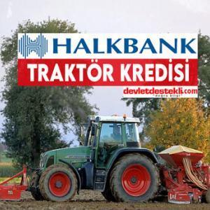 Halkbank Traktör Kredisi