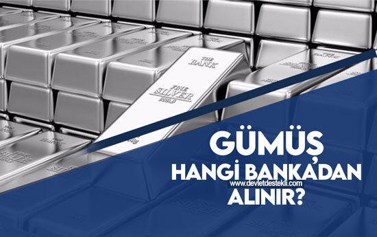 Gümüş Hangi Bankadan Alınır?