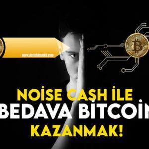 Noise Cash ile Bedava Bitcoin Kazanmak!