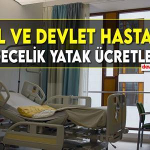 Özel ve Devlet Hastanesi Gecelik Yatak Ücretleri 2021