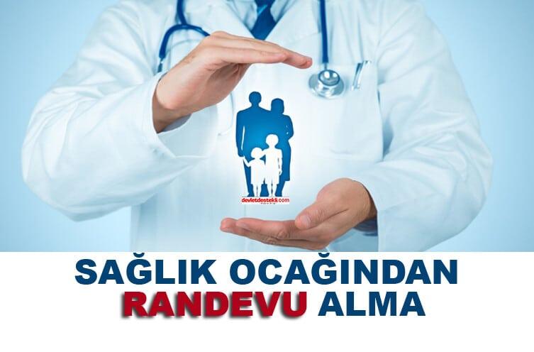 Sağlık Ocağından Randevu Alma (Aile Hekimi) 2021