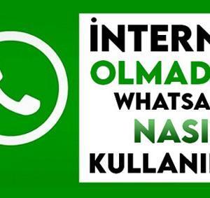 İnternet Olmadan WhatsApp Nasıl Kullanılır? Bedava Kullanma Yöntemi