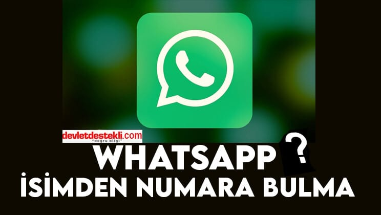 WhatsApp İsimden Numara Bulma (ÇÖZÜLDÜ!)
