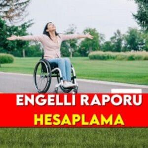 Balthazard Formülü İle Engelli Raporu Hesaplama 2021 (Tüm Hastalıklar)