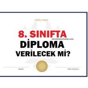 8. Sınıfta Diploma Verilecek mi? 2021