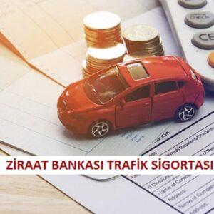 Ziraat Bankası Trafik Sigortası 2021